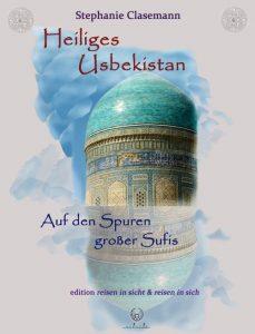 Heiliges Usbekistan Reisebericht